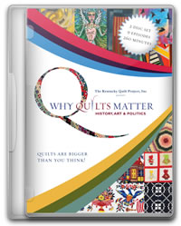 Why Quilts Matter DVD Set